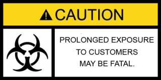 caution biohazard caution customers