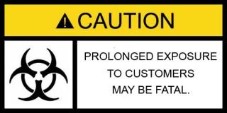 caution biohazard caution customers