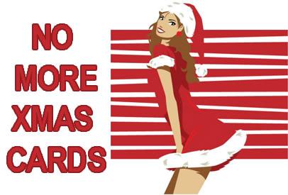 No more XMAS Christmas cards